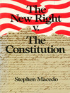 The New Right v. the Constitution eBook
